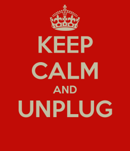 keep-calm-and-unplug